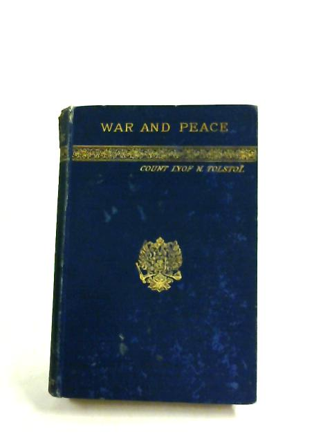 War and Peace Vol. II by Count Lyof N. Tolstoi