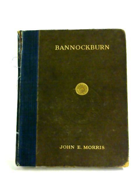 Bannockburn by John E. Morris