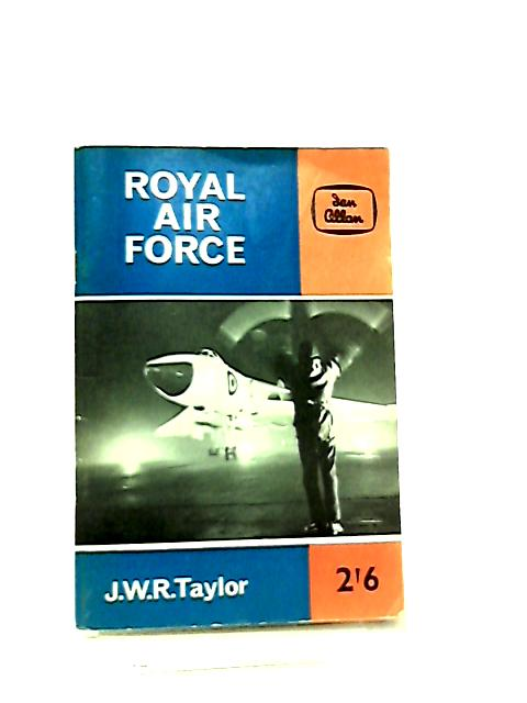 Royal Air Force by J. W. R. Taylor