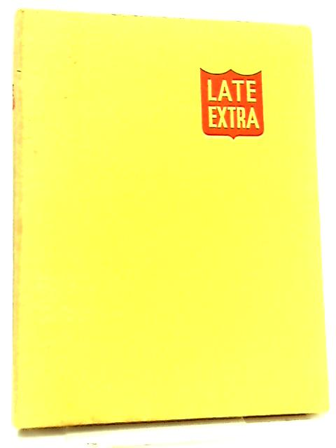 Late Extra, A Miscellany by John Millard