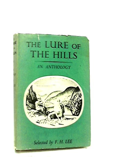 The Lure of the Hills by F. H. Lee