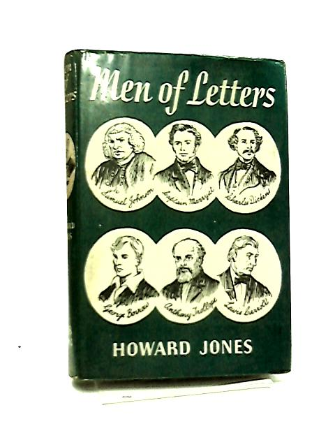 Men of Letters - Johnson, Marryat, Dickens, Borrow, Trollope, Carroll by Stanley Howard Jones