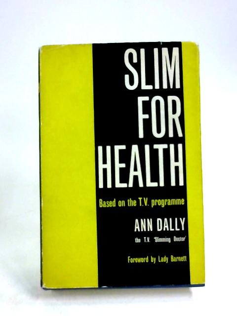 Slim for Health by Ann Dally