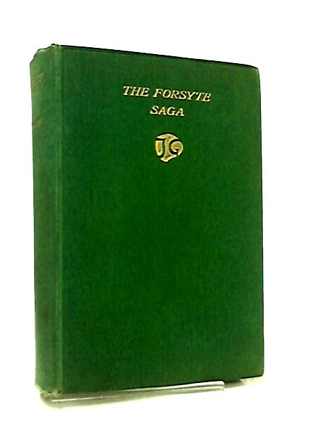 The Forsyte Sage by John Galsworthy