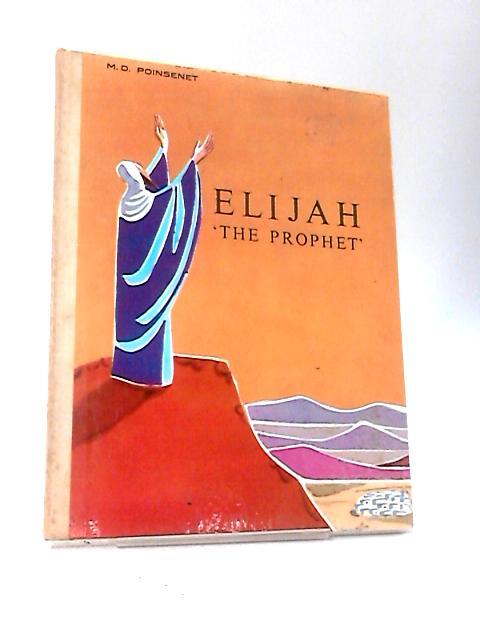 Elijah the Prophet by Poinsenet, Marie Dominique