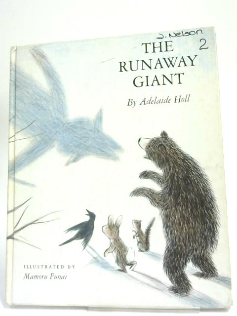 The Runaway Giant by Adelaide Holl