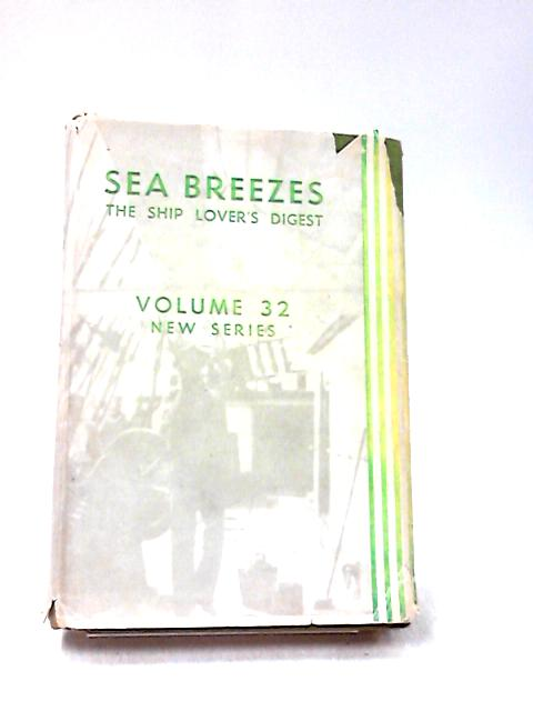 Sea Breezes, Volume 32, July - December 1961 by Various