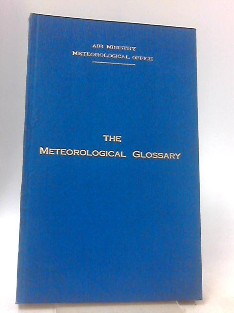 The Meterological Glossary by No Author