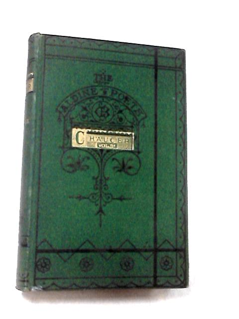 The Poetical Works of Geoffrey Chaucer Volume III by Chaucer