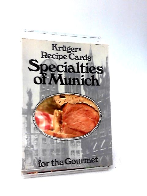 Specialities of Munich. Krugers Recipe Cards for the Gourmet by Kruger
