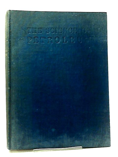 Synthetic Products of Petroleum by A. E. Dunstan
