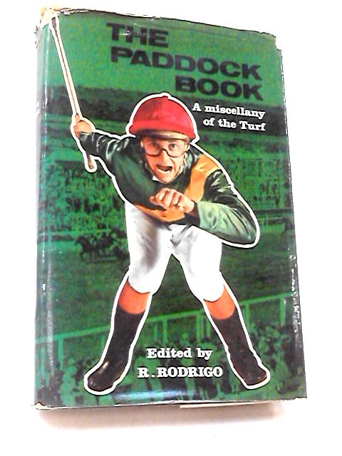 The Paddock Book by Rodrigo, Robert