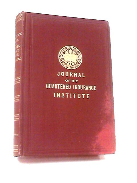 Journal of the Chartered Insurance Institute 1930 Vol. XXXIII by Various