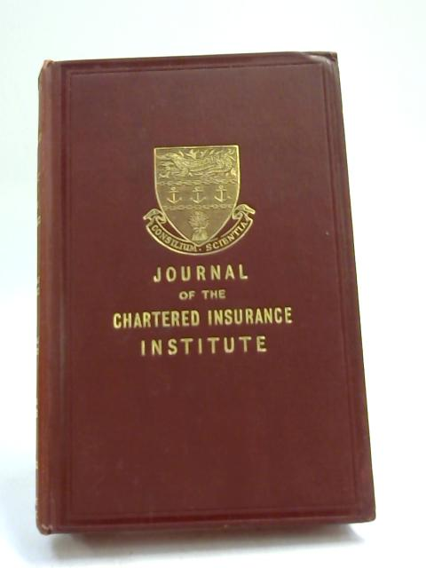 Journal of the Chartered Insurance Institute 1936 Vol. XXXIX by Anon