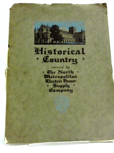 Historical Country Served by the North Metropolitan Electric Power Supply Company (Incorporated by Act of Parliament) by North Metropolitan Electric Power Supply Company
