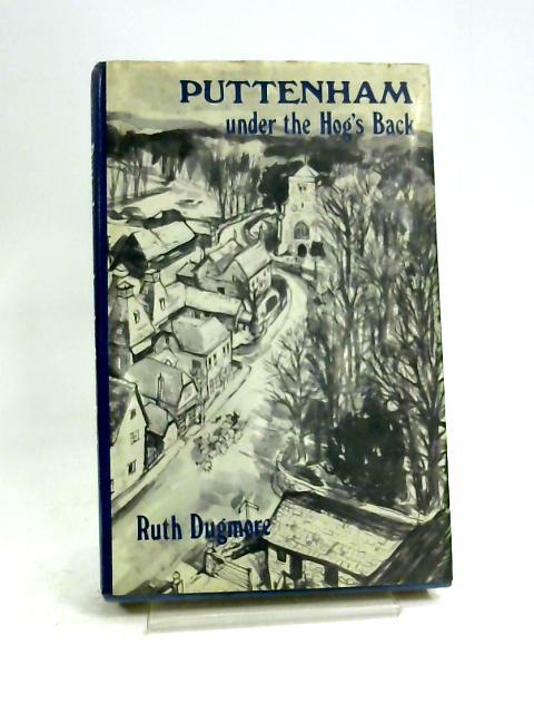 Puttenham Under the Hog's Back by Ruth Dugmore