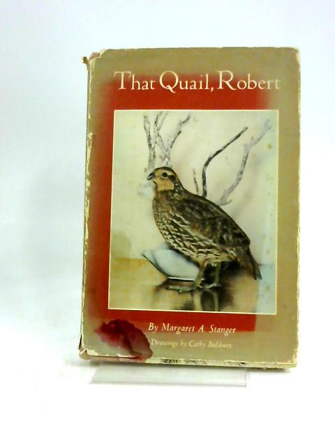 That Quail, Robert by Margaret A. Stanger