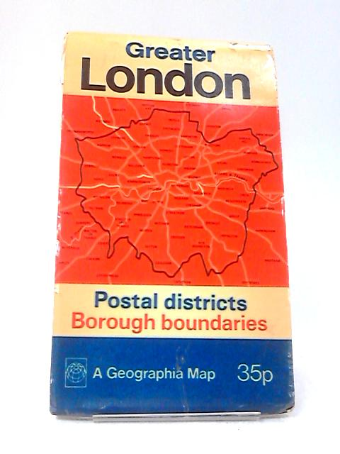 Greater London: Postal Districts and Borough Boundaries by Geographia