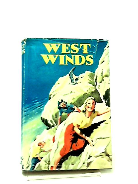 West Winds by O. L. Rice