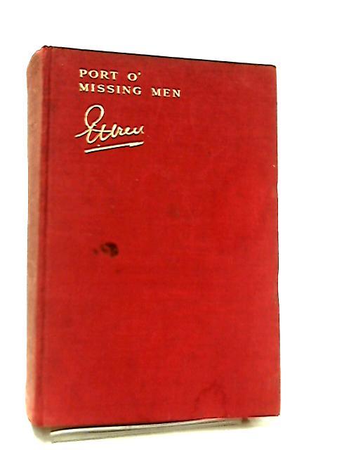 Port O' Missing Men, Strange Tales of the Stranger Regiment by Percival Christopher Wren