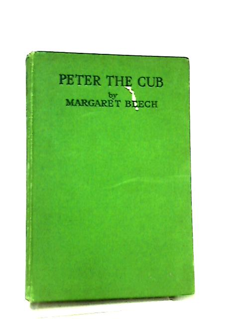 Peter the Cub by Margaret Beech