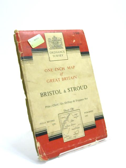 Bristol & Stroud Sheet 156 Ordnance Survey one-inch map of Great Britain. by Anon