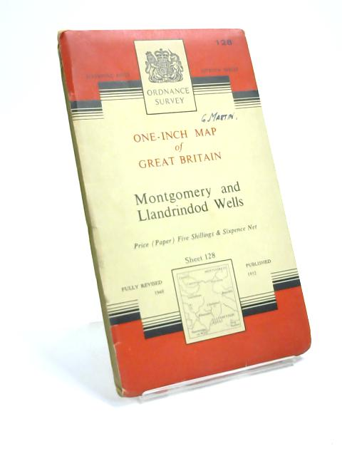Montgomery and Llandrindod Wells Sheet 128: One Inch to One Mile Map by Anon