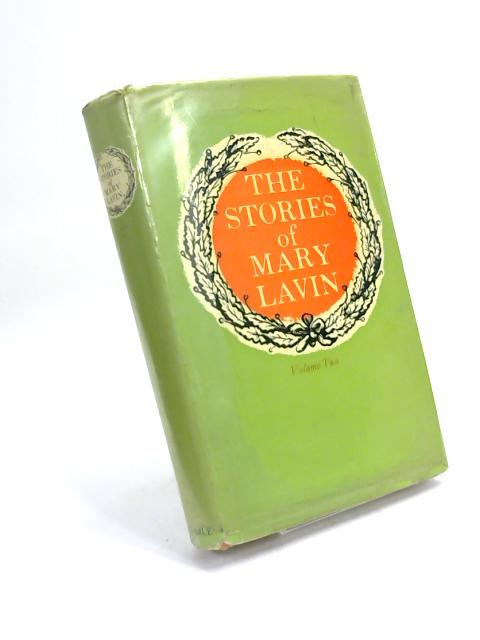 The Stories Of Mary Lavin Vol 2: by Mary Lavin