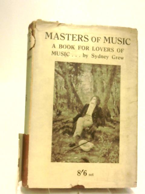 Masters of music by Sydney grew