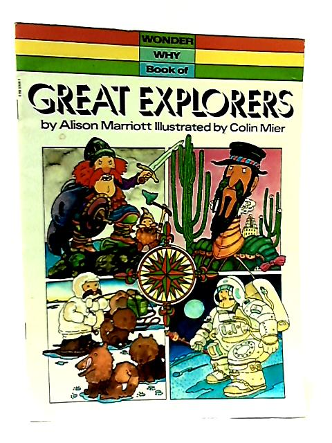 Great Explorers by Allison Marriot