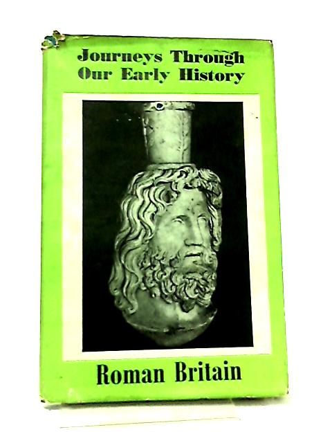 The Roman Epoch in Britain by Colin Clair