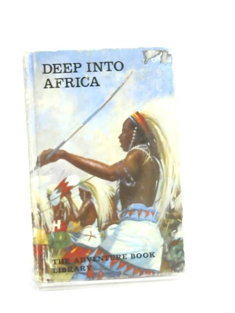 Deep Into Africa by Dorothy Kushler