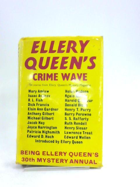 Ellery Queen's Crime Wave ([Gollancz thriller]) by Ellery Queen