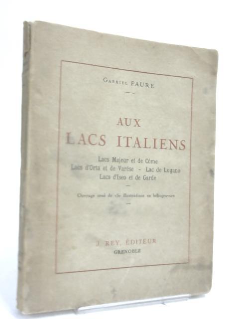 Aux Lacs Italiens : by (Gabriel) FAURE