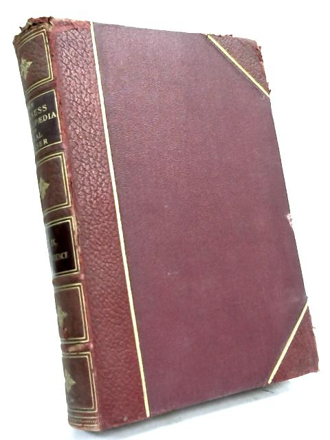 The Business Encyclopedia and Legal Adviser Vol IX By W S M Knight