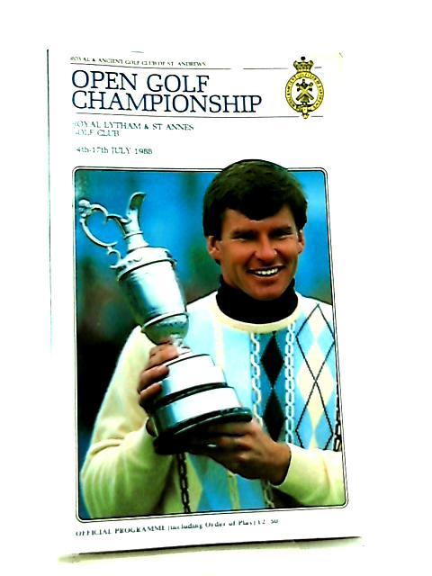 117th Open Golf Championship Royal Lytham & St Annes Golf Club 14th-17th July 1988 by Anon