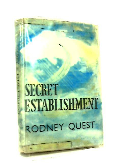 Secret Establishment by Rodney Quest