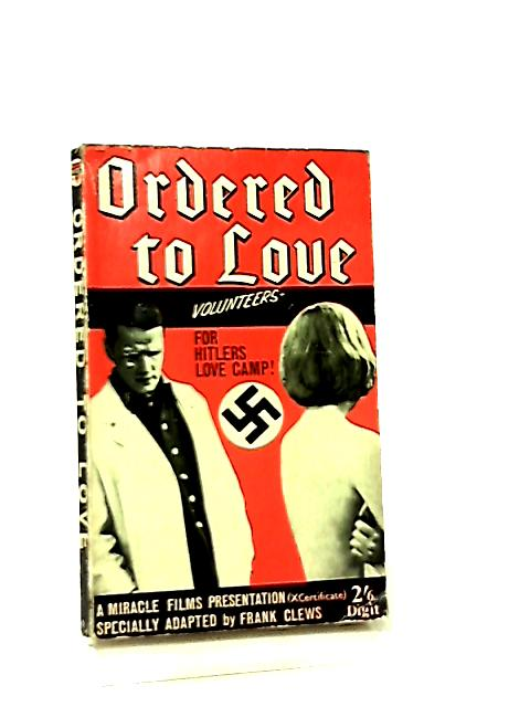Ordered to Love by Frank Clews