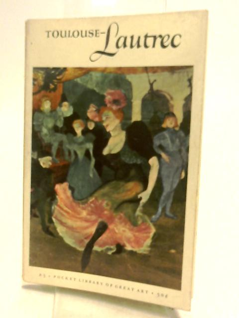 Henri de Toulouse-Lautrec (1864-1901) (The pocket library of great art) by Hunter, Sam