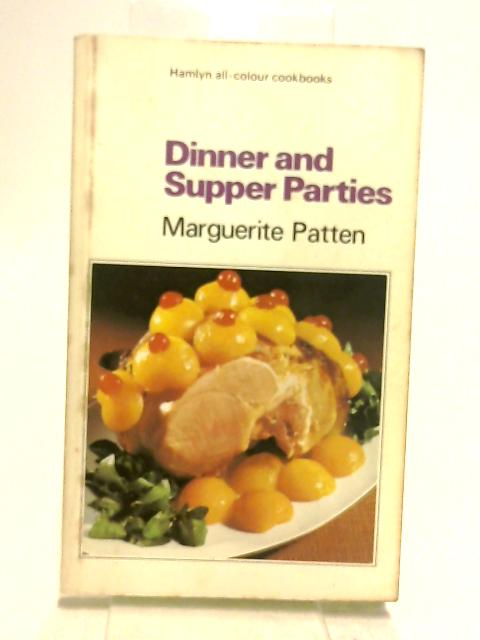 Dinner and supper parties (Hamlyn all-colour cookbooks) by Patten, Marguerite