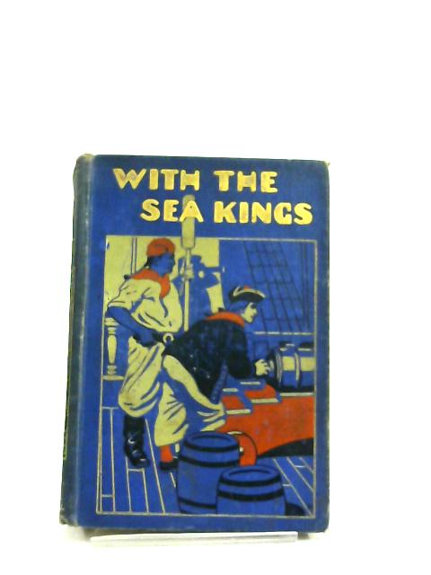 With The Sea Kings by F. H. Winder