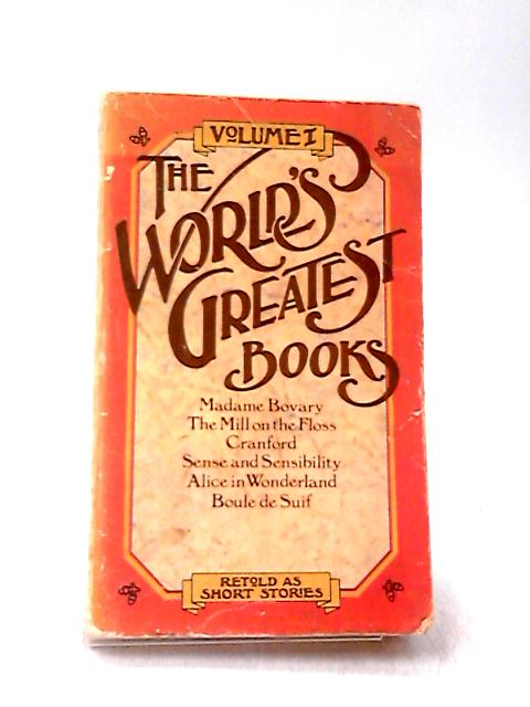 The World's Greatest Books Volume 1 by Various