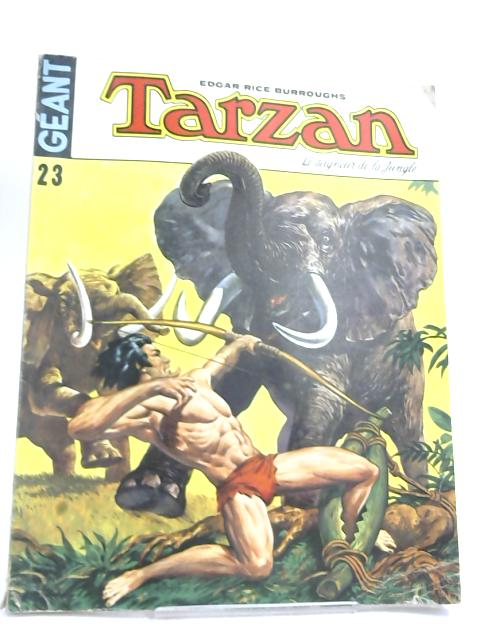 Tarzan Géant n° 23- in French by Edgar Rice Burroughs