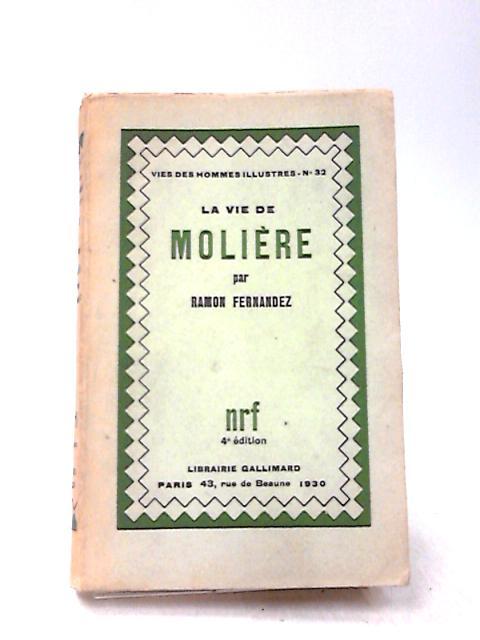 La Vie De Moliere by Fernandez, Ramon