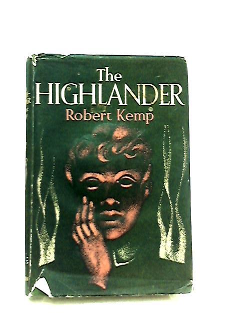 The Highlander by Robert Kemp