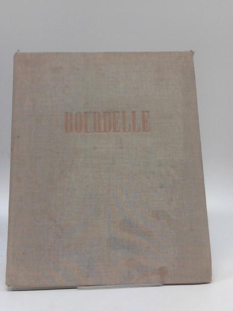 Bourdelle by Pierre Descargues