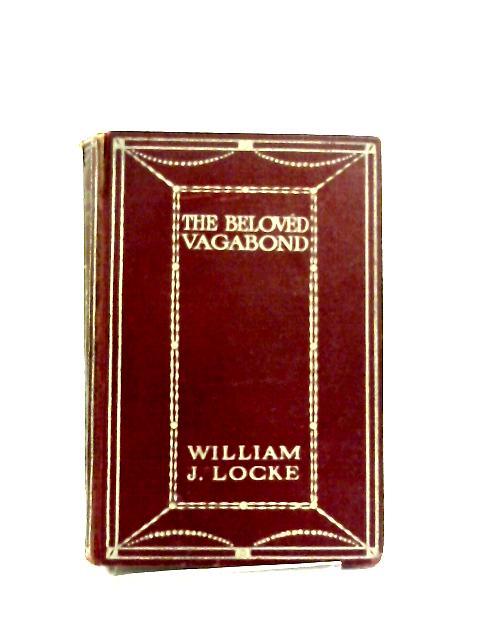 Beloved Vagabond by William L Locke