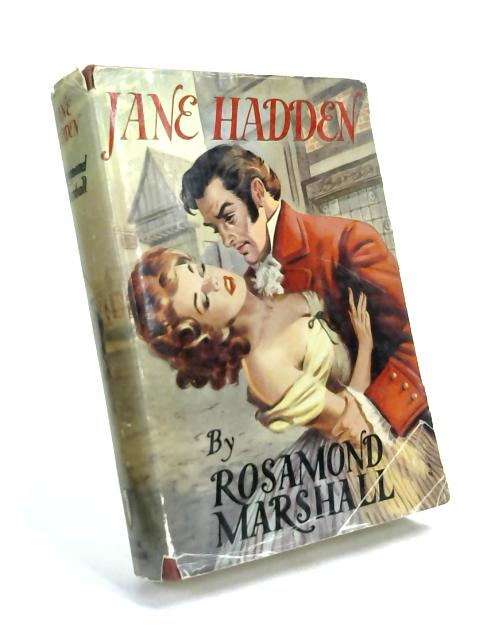 Jane Hadden by Rosamond Marshall