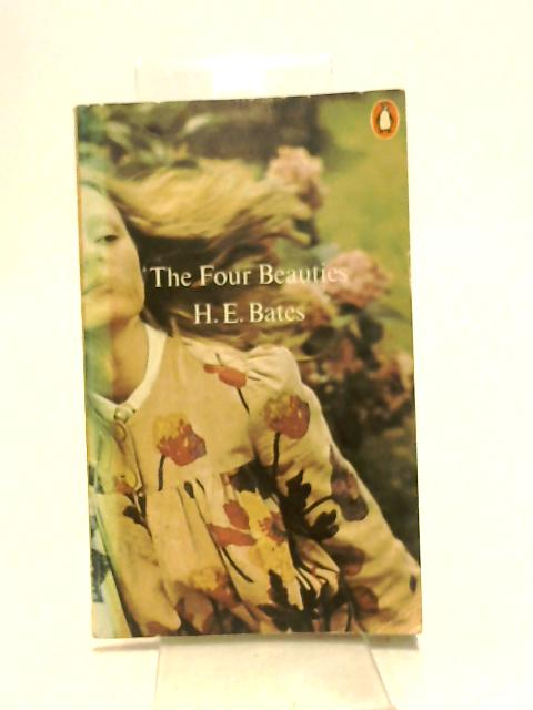 The Four Beauties by Bates, H. E.