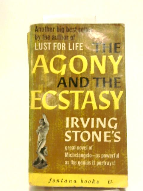Agony and the Ecstasy by Stone, Irving